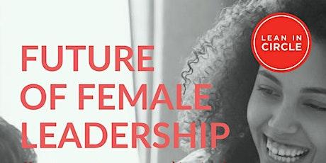 Future of Female Leadership tickets
