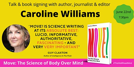 Move! The New Science of Body Over Mind (part of The Well Read Mind Season) tickets