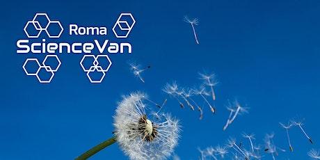 ROMA SCIENCE VAN 2021 - Mino il Semino biglietti