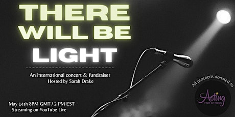 There Will Be Light: An International Online Fundraiser and Concert tickets