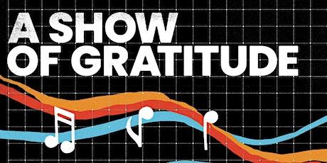A Show of Gratitude tickets