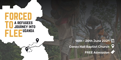 Forced To Flee: A Refugees Journey Into Uganda tickets