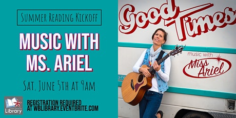 10:30am Summer Reading Kickoff: Music with Ms. Ariel tickets