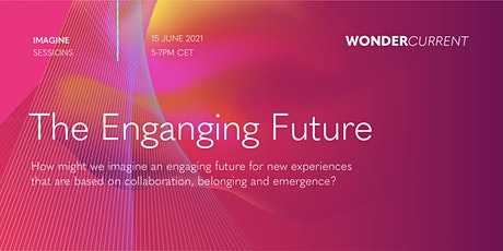 IMAGINE: The Engaging Future tickets
