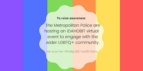 IDAHOBIT - Raising Awareness with Metropolitan Police LGBT Network tickets