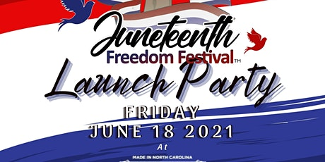 Juneteenth Freedom Festival Launch Party tickets