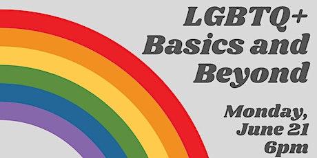 LGBTQ+ Basics and Beyond tickets