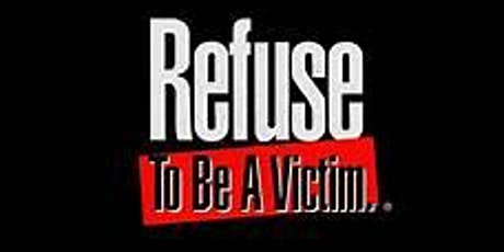 Refuse to be a Victim tickets