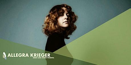 Green Lung Studio Presents:  Allegra Krieger tickets