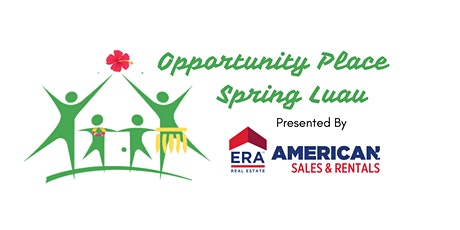 Opportunity Place Luau tickets