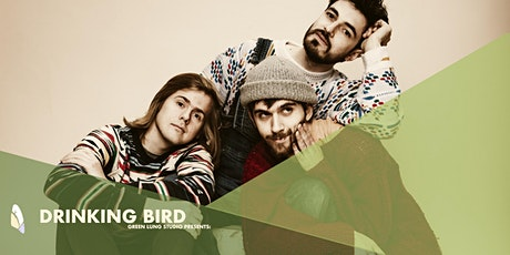 Green Lung Studio Presents:  Drinking Bird tickets