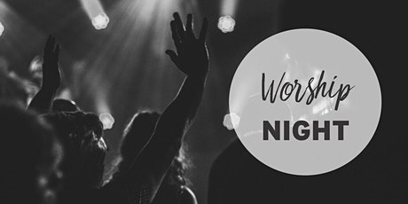 Worship & Prayer Night tickets