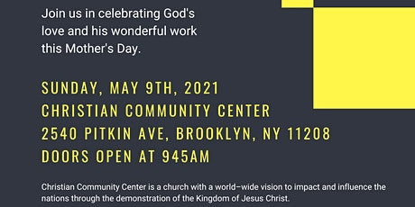 Christian Community Center Service (A Mother's Day Special Event) tickets