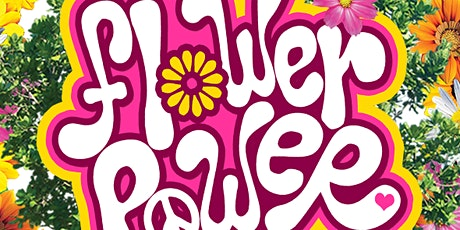 Flower Power in Bloom  Workshop Fun tickets