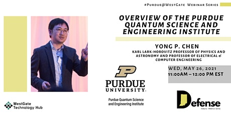 Overview of the Purdue Quantum Science and Engineering Institute tickets