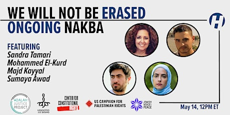 We Will Not Be Erased: Ongoing Nakba Tickets