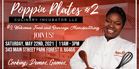 Poppin Plates Food and Beverage Manufacturing Grand Opening tickets
