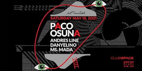 Paco Osuna @ Club Space Miami tickets