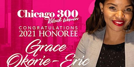 """Chicago """"300"""" Black Women 2021 Gala tickets"""