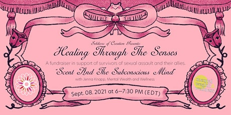Scent & The Subconscious Mind (w/ Mental Wealth & Wellness) tickets