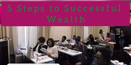 5 Steps to Successful Wealth tickets
