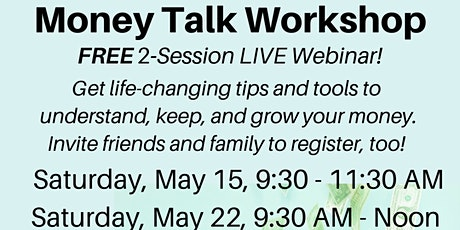 Project GREEN Money Talk Workshop Webinar - MAY 2021 tickets