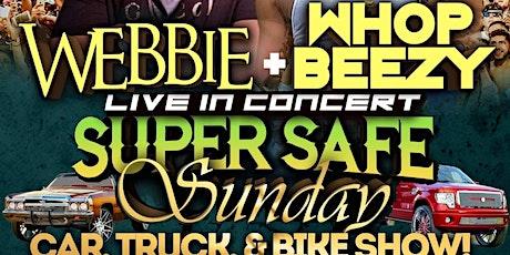 Webbie Super Safe Sunday tickets