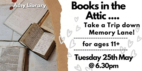 Books In The Attic - Take a Trip Down Memory Lane! tickets