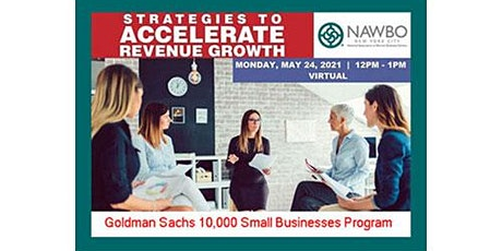 "NAWBO NYC & Goldman Sachs Free Event ""Strategies to Accelerate Revenue"" tickets"