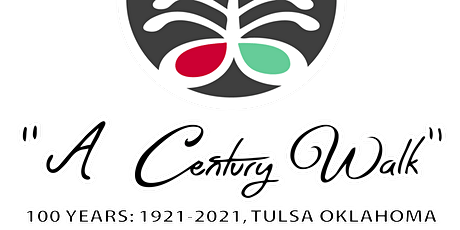 "Black Wall Street  TULSA OK "" A CENTURY WALK ""  Commemoration Walk tickets"