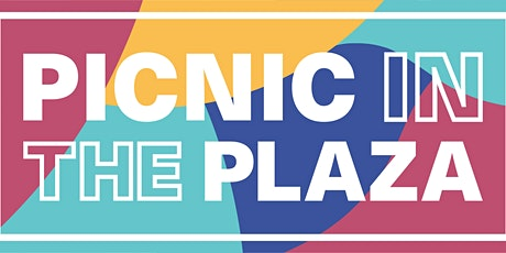 Picnic in the Plaza   June 25th tickets