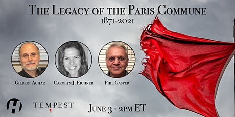 The Legacy of the Paris Commune: 1871-2021 tickets