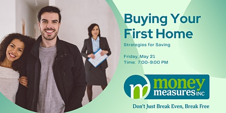 Buying Your First Home: Strategies for Saving tickets