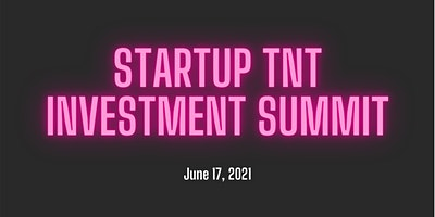 The Startup TNT Investment Summit