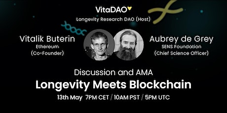 Longevity Meets Blockchain - AMA with Aubrey de Grey and Vitalik Buterin tickets