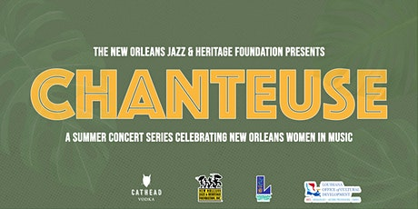 Chanteuse: Celebrating New Orleans Women in Music tickets