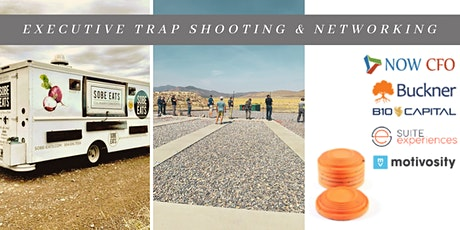 Executive Trap Shoot and Networking tickets