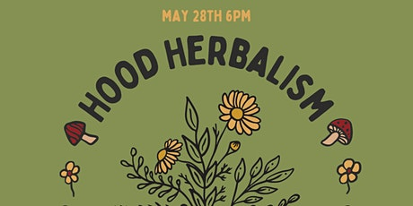 Hood Herbalism: Herbal Medicine for Immune Support tickets