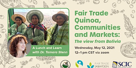 Fair Trade Quinoa, Communities and Markets: the view from Bolivia tickets