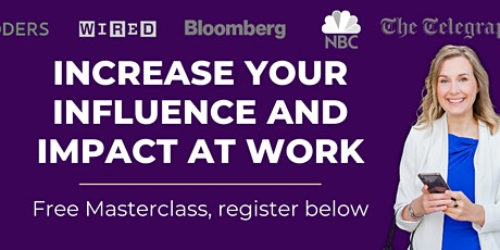 Increase you Influence and Impact at Work tickets