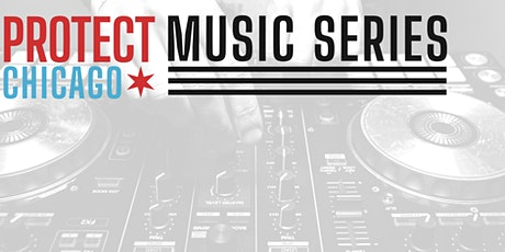 Protect Chicago Music Series Kickoff tickets
