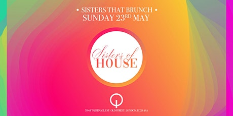 Sisters Of House Brunch Party tickets
