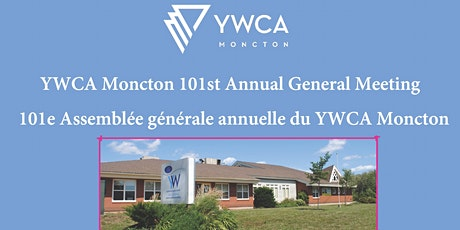 YWCA Moncton 101st Annual General Meeting  - Assemblée générale annuelle tickets