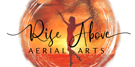 Rise Above Aerial Arts Open House tickets