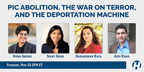 PIC Abolition, the War on Terror, and the Deportation Machine tickets