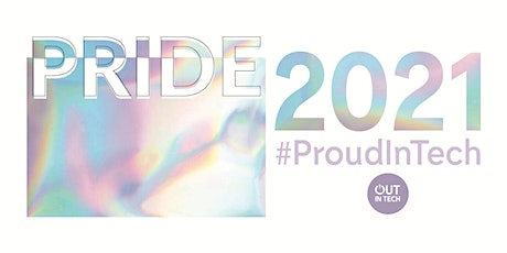 Out in Tech Pride | Celebrating Troublemakers tickets