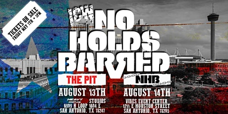 ICW No Holds Barred Vol. TEXAS tickets