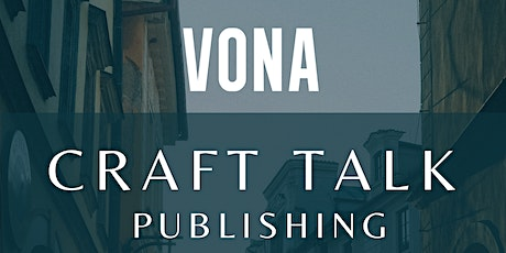 VONA Craft Talk: Publishing tickets