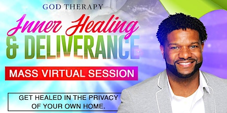 Inner Healing & Deliverance Mass Virtual Session tickets