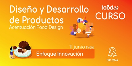 Diseño y Desarrollo de Productos Food Design  Enfoque Innovación entradas